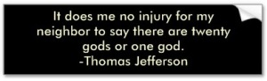 thomas_jefferson_on_religious_tolerance_bumper_sticker-p128998325021674241en8y3_400