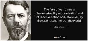 The disenchanted Max Weber