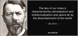 The disenchanted Max Weber